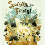 Настольная игра: Духи леса (Spirits of the Forest)