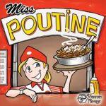Настольная игра: Мисс паутинэ (Miss poutine)