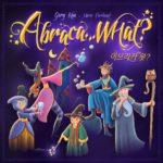Настольная игра: Абрака…что? (Abracada…What?)